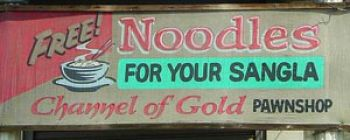 When you pawn your watch you will get a free noodle soup